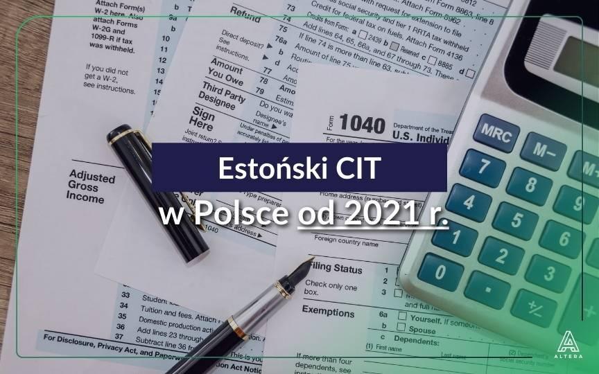 Estoński CIT w polskim wydaniu