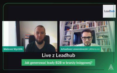 Jak generować leady B2B w branży księgowej? [Live z Leadhub]