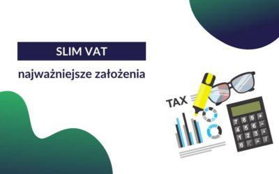 SLIM VAT – czym jest i jakie są jego najważniejsze założenia?