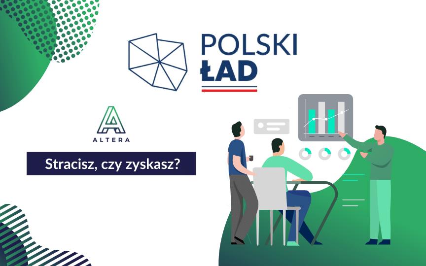 Nowy polski ład a jednoosobowe działalności - sprawdź, ile stracisz Altera