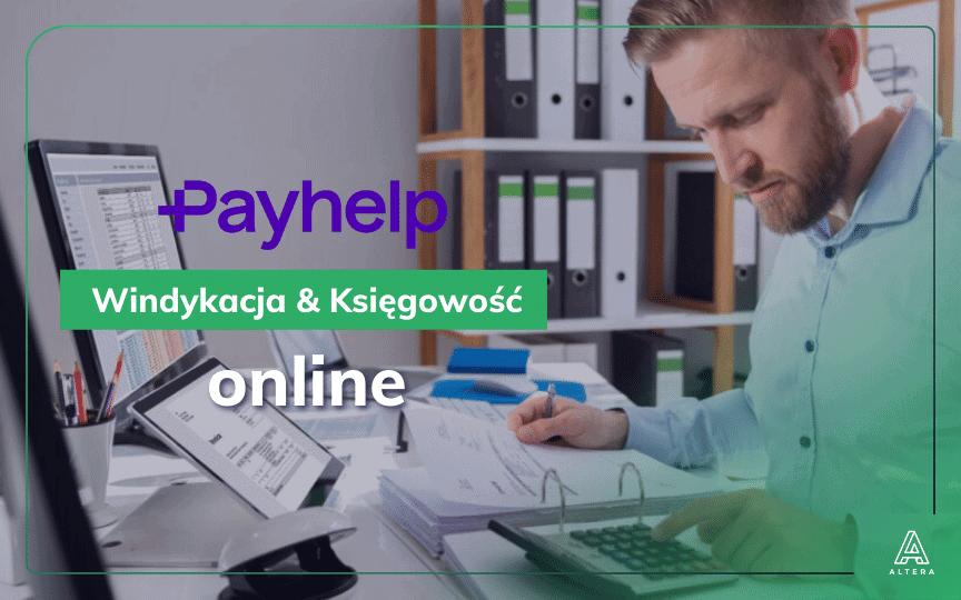 Nowoczesne biuro rachunkowe to coś więcej niż księgowość [Payhelp]